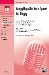 Happy Days Are Here Again/Get Happy