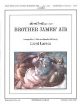 Meditation On Brother James' Air