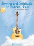 Hymns and Spirituals For Fingerstyle Gui