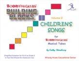 BUILDING BLOCKS CHILDREN'S SONGS VOL 2