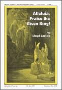 Alleluia Praise The Risen King