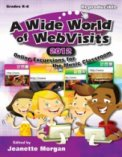 Wide World of Webvisits 2012, A