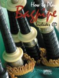 How To Play The Bagpipe (Bk/Cd)