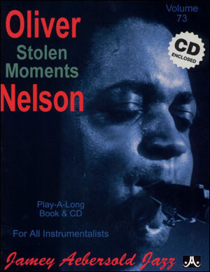 Stolen Moments (Oliver Nelson) Vol 73