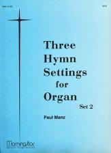 THREE HYMN SETTINGS FOR ORGAN SET 2