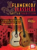 Flamenco Classical Guitar Tradition V. 1