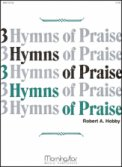 3 Hymns of Praise Set 1