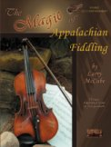 The Magic Of Appalachian Fiddling