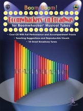 Boom Boom Boomwhackers On Broadway