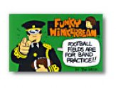 Funky Winkerbean Football Fields Are For