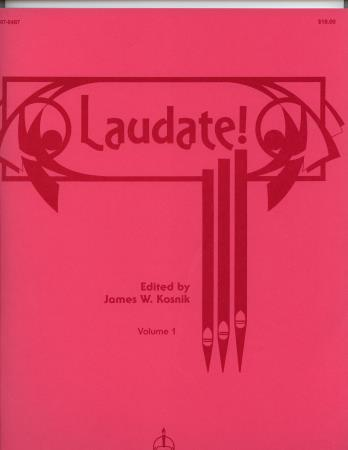 LAUDATE ORGAN MUSIC BASED ON THE 100 MOS