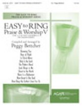 Easy To Ring Praise & Worship 5