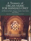 Treasury of Organ Music For Manuals Only
