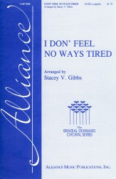 I Don' Feel No Ways Tired