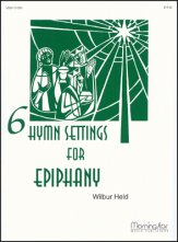 6 HYMN SETTINGS FOR EPIPHANY
