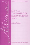Let All The World In Every Corner Sing