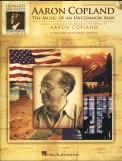 Aaron Copland The Music of An Uncommon M