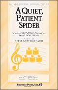 Quiet Patient Spider, A