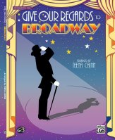 Give Our Regards To Broadway