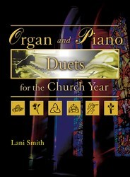 Organ and Piano Duets For The Church Yea