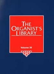 The Organist's Library Vol 39
