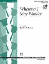Wherever I May Wander