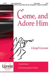 Come and Adore Him