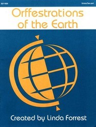 ORFFESTRATIONS OF THE EARTH