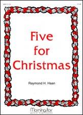FIVE FOR CHRISTMAS
