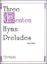 Three Lenten Hymns Preludes