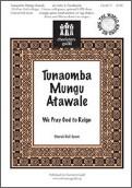 Tunaomba Mungu Atawale