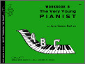 Very Young Pianist Workbook B, The