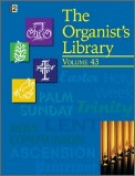 The Organist's Library Vol 43