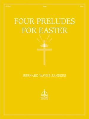 Four Preludes For Easter