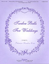 Twelve Bells For Weddings