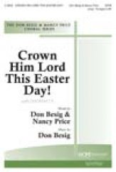 Crown Him Lord This Easter Day