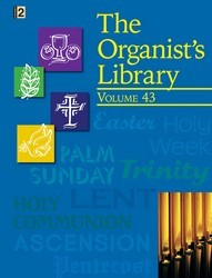 ORGANIST'S LIBRARY VOL 43, THE