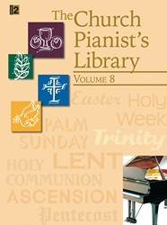 The Church Pianist's Library Vol 8
