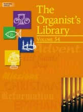 ORGANIST'S LIBRARY VOL 54, THE