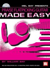 Praise Flatpicking Guitar Made Easy (Bk /