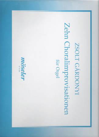 ZEHN CHORAL IMPROVISATIONS MOSSLER PUB