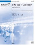 Come All Ye Shepherds