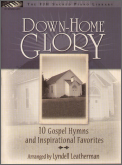 Down-Home Glory