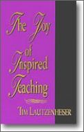 Joy of Inspired Teaching, The