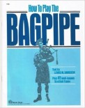 How To Play The Bagpipe