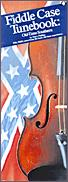 Fiddle Case Tunebook: Old-Time Southern