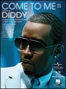 Diddy featuring Nicole Scherzinger - Come To Me