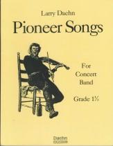 Pioneer Songs Sheet Music by Larry Daehn (SKU: LDP-7216-00