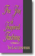 The Joy Of Inspired Teaching