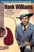 Hank Williams: I Just Don't Like This Kind Of Livin'